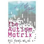 【预订】The Autism Matrix: The Social Origins of the Autism Epi