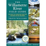 【预订】The Willamette River Field Guide: 200 Miles of Adventur