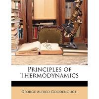 【预订】Principles of Thermodynamics 9781148552637
