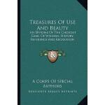 【预订】Treasures of Use and Beauty: An Epitome of the Choicest