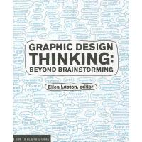 【现货】英文原版 平面设计思维 Graphic Design Thinking: Beyond Brainstormi