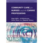 Community Care For Nurses And The Caring Professions (Socia