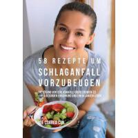 【预订】58 Rezepte um Schlaganfall vorzubeugen: Die L?sung von