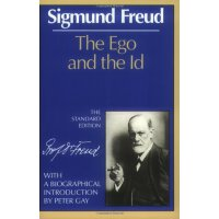 The Ego and the Id (The Standard Edition of the Complete Ps
