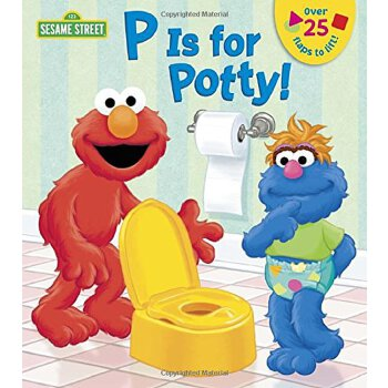 英文原版 芝麻街:学用便盆翻翻书 P is for Potty (Sesame Street)