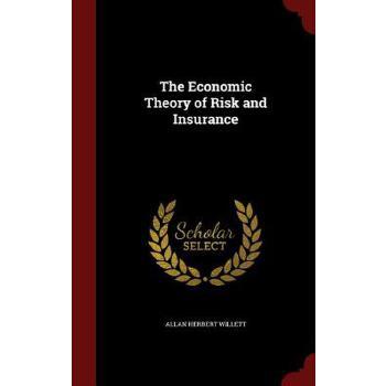 【预订】The Economic Theory of Risk and Insurance 预订商品,需要1-3个月发货,非质量问题不接受退换货。