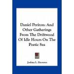 【预订】Daniel Periton: And Other Gatherings from the Driftwood