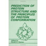 Prediction of Protein Structure and the Principles of Prote