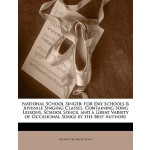 【预订】National School Singer: For Day Schools & Juvenile Sing