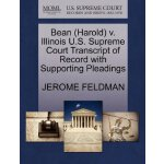 Bean (Harold) v. Illinois U.S. Supreme Court Tran****** of