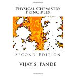 Physical Chemistry Principles: Second Edition [ISBN: 978-14