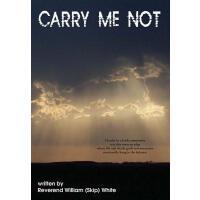 【预订】Carry Me Not 9780595516797