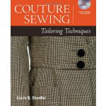 Couture Sewing: Tailoring Techniques [ISBN: 978-1600855047]