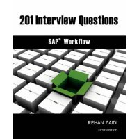 201 Interview Questions - SAP Workflow [ISBN: 978-097772512