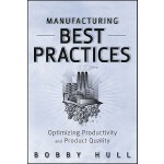 【预订】Manufacturing Best Practices: Optimizing Productivity a