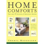 Home Comforts: The Art and Science of Keeping House [ISBN: