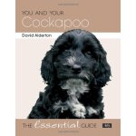 You and Your Cockapoo: The Essential Guide (You and Your (H