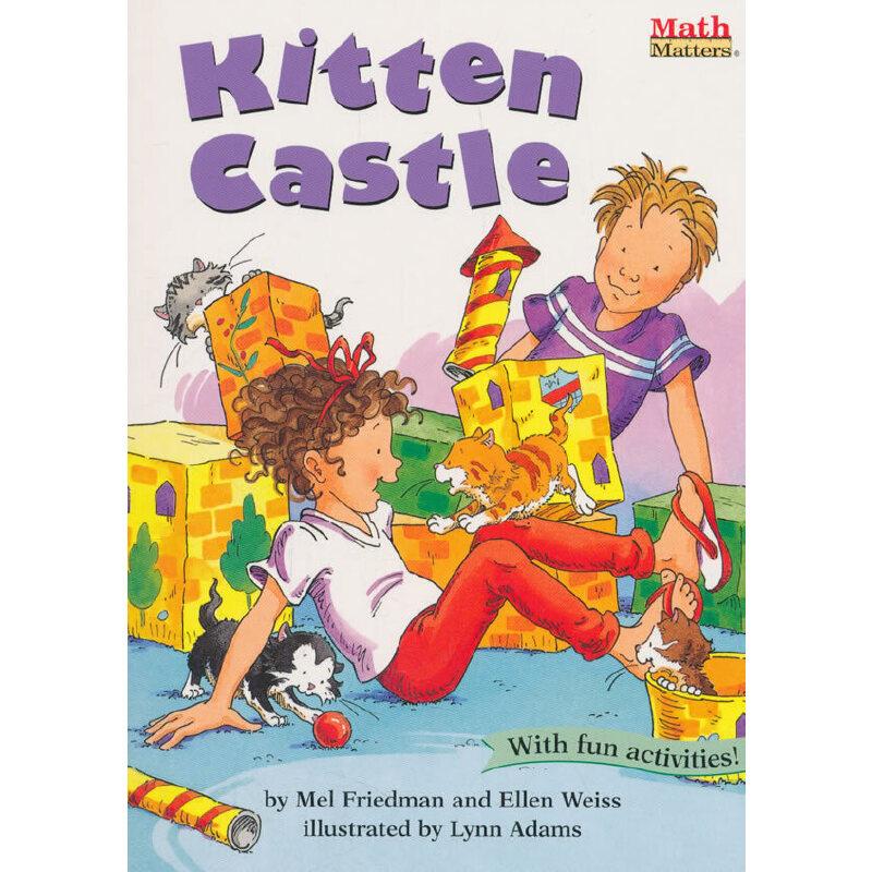 数学帮帮忙:猫咪城堡 Math Matters : Kitten Castle全美教师喜欢用的数学绘本,获美国《学习杂志》教师选择儿童读物奖,把数学与孩子日常生活联系在一起,帮孩子轻松掌握基础数学概念,积累生活及数学相关英语词汇,是小学数学课的高质量辅助读物