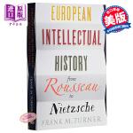 从卢梭到尼采的欧洲知识分子史 英文原版 European Intellectual History from Rous