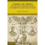 【预订】Cosimo I de' Medici and His Self-Representation in Flor