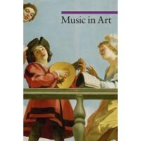 【预订】Music in Art 9780892369652