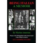 Being Italian: A Memoir [ISBN: 978-0983693109]