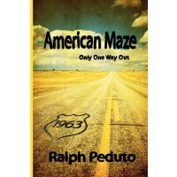 American Maze: Only One Way Out [ISBN: 978-0984114047]