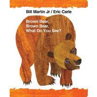 【预订】Brown Bear, Brown Bear, What Do You See? 9780805095777