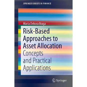 【预订】Risk-Based Approaches to Asset Allocation: Concepts and Practical Applications 美国库房发货,通常付款后3-5周到货!