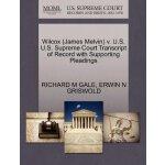 Wilcox (James Melvin) v. U.S. U.S. Supreme Court Tran******