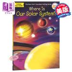 我们的太阳系在哪里?英文原版 Where Is Our Solar System? 宇宙空间 太空知识科普 青少年读物