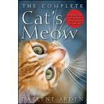 【预订】The Complete Cat's Meow: Everything You Need to Know ab