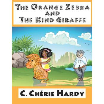 【预订】The Orange Zebra and the Kind Giraffe 预订商品,需要1-3个月发货,非质量问题不接受退换货。