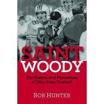 【预订】Saint Woody: The History and Fanaticism of Ohio State F