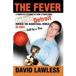 The Fever: A Complete Account of How a Team From Detroit Ro