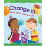 【预订】Change It! Solids, Liquids, Gases and You
