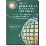 Next Generation Transport Networks: Data, Management, and C
