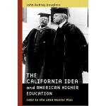 【预订】The California Idea and American Higher Education: 1850