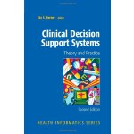 Clinical Decision Support Systems: Theory and Practice (Hea