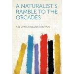 A Naturalist's Ramble to the Orcades [ISBN: 978-1290260503]