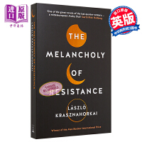 【中商原版】忧郁的反抗 英文原版 The Melancholy of Resistance  Laszlo Krasznahorkai  Tuskar Rock