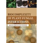 Biocomplexity of Plant-Fungal Interactions [ISBN: 978-08138