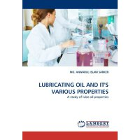 LUBRICATING OIL AND IT'S VARIOUS PROPERTIES: A study of lub