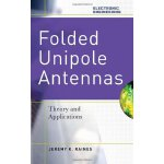 Folded Unipole Antennas: Theory and Applications [ISBN: 978