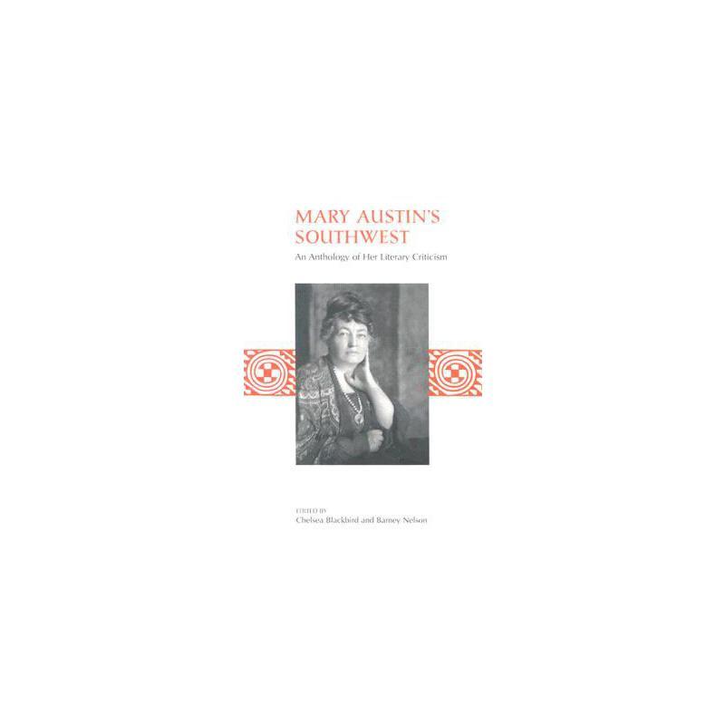 【预订】Mary Austin's Southwest: An Anthology of Her Literary Criticism 美国库房发货,通常付款后3-5周到货!