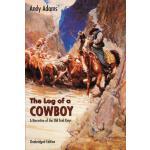 【预订】The Log of a Cowboy: A Narrative of the Old Trail Days