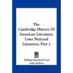 【预订】The Cambridge History of American Literature: Later Nat