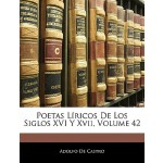 【预订】Poetas Liricos de Los Siglos XVI y XVII, Volume 42 9781