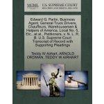 Edward G. Partin, Business Agent, General Truck Drivers, Ch