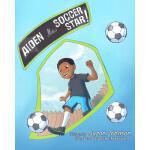 【预订】Aiden, the Soccer Star!